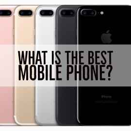 What is the Best Mobile Phone? Feature Image